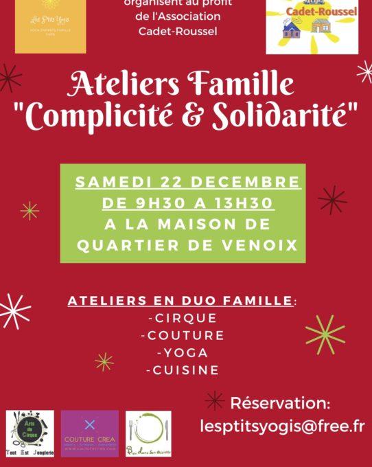 Nous animons les ateliers cuisine en famille « Complicité & Solidarité » au profit de Cadet-Roussel.